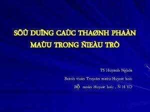 S DUNG CAC THANH PHAN MAU TRONG IEU