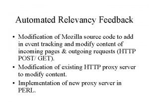 Automated Relevancy Feedback Modification of Mozilla source code