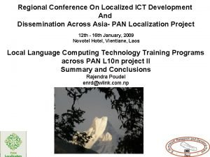 Regional Conference On Localized ICT Development And Dissemination