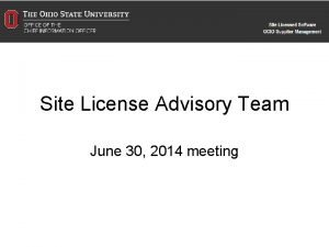 Site License Advisory Team June 30 2014 meeting