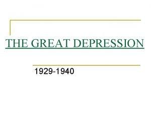 THE GREAT DEPRESSION 1929 1940 New Deal Legislation