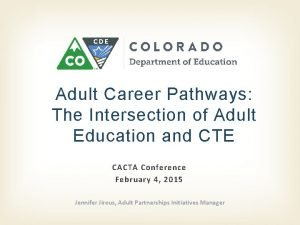 Adult Career Pathways The Intersection of Adult Education
