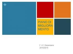 PIANO DI MIGLIORA MENTO 1 I C Desenzano