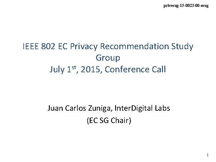 privecsg15 0023 00 ecsg IEEE 802 EC Privacy