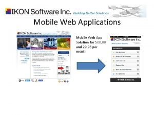 Mobile Web Applications Mobile Web App Solution for