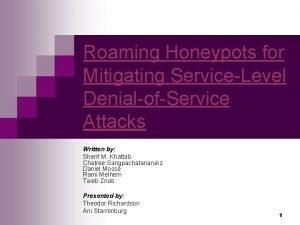 Roaming Honeypots for Mitigating ServiceLevel DenialofService Attacks Written