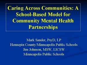 Caring Across Communities A SchoolBased Model for Community