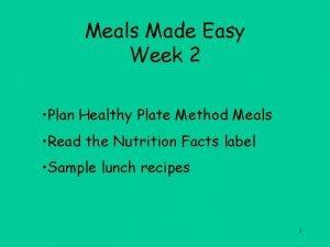 Meals Made Easy Week 2 Plan Healthy Plate