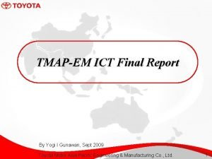 TMAPEM ICT Final Report By Yogi I Gunawan