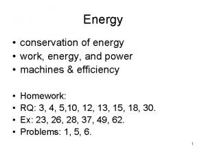 Energy conservation of energy work energy and power