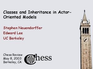 Classes and Inheritance in Actor Oriented Models Stephen