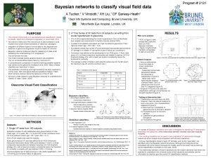 Program 2131 Bayesian networks to classify visual field
