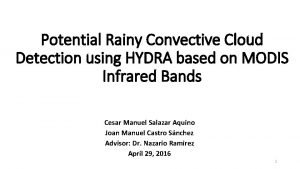 Potential Rainy Convective Cloud Detection using HYDRA based