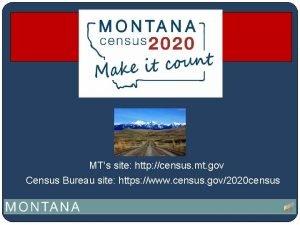 MTs site http census mt gov Census Bureau