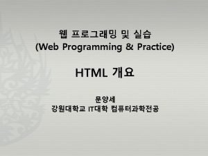 HTML 22 HTML HTML Page 7 Web Programming