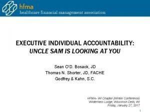 EXECUTIVE INDIVIDUAL ACCOUNTABILITY UNCLE SAM IS LOOKING AT