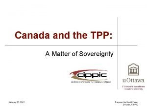 Canada and the TPP A Matter of Sovereignty