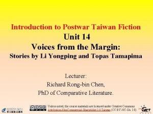 Introduction to Postwar Taiwan Fiction Unit 14 Voices