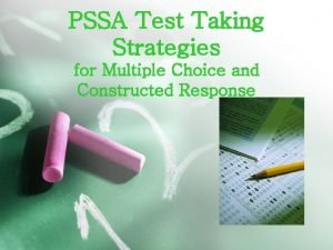 PSSA Test Taking Strategies for Multiple Choice and