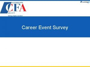 Career Event Survey Career Event 12 May How