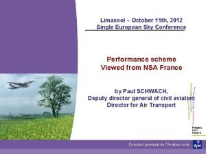 Limassol October 11 th 2012 Single European Sky