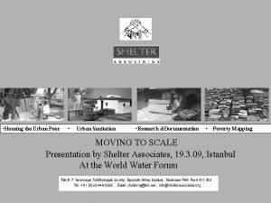 Housing the Urban Poor Urban Sanitation Research Documentation