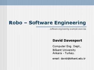 Robo Software Engineering software engineering example exercise David