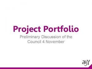 Project Portfolio Preliminary Discussion of the Council 4