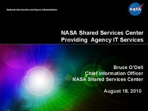 NASA Shared Services Center Providing Agency IT Services