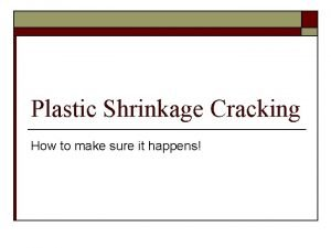 Plastic Shrinkage Cracking How to make sure it