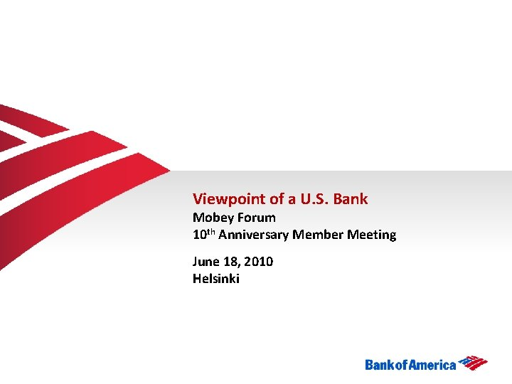 Viewpoint of a U S Bank Mobey Forum