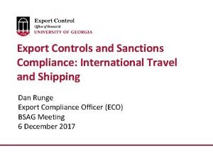Export Controls and Sanctions Compliance International Travel and