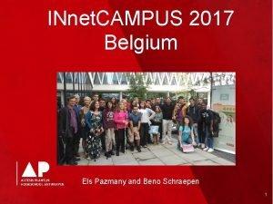 INnet CAMPUS 2017 Belgium Els Pazmany and Beno