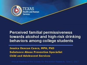 Perceived familial permissiveness towards alcohol and highrisk drinking