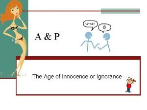 AP The Age of Innocence or Ignorance Outline
