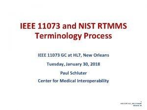 IEEE 11073 and NIST RTMMS Terminology Process IEEE