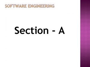 Section A Software is more than just a