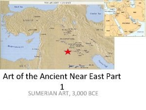 Art of the Ancient Near East Part 1