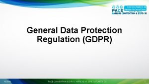 General Data Protection Regulation GDPR 992020 PACE CONVENTION