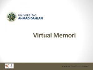 Virtual Memori Latar Belakang Manajemen memori Alokasi space