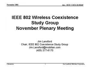 November 2001 doc IEEE COEX01010 r 0 IEEE