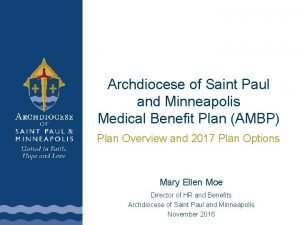 Archdiocese of Saint Paul and Minneapolis Medical Benefit