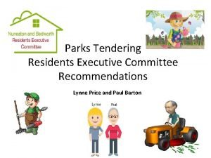 Parks Tendering Residents Executive Committee Recommendations Lynne Price