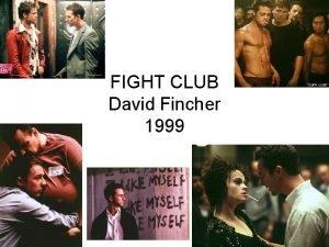 FIGHT CLUB David Fincher 1999 Fight Club Section