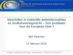 Neil Paterson Materile detentiecondities en strafuitvoering Update in