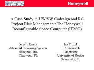 A Case Study in HWSW Codesign and RC