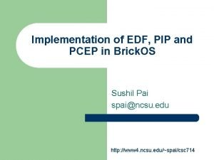 Implementation of EDF PIP and PCEP in Brick