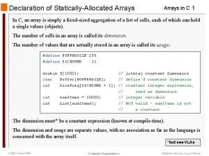 Declaration of StaticallyAllocated Arrays in C 1 In