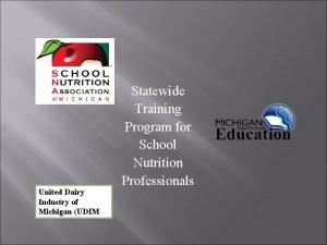 United Dairy Industry of Michigan UDIM Statewide Training