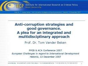 Prof Dr T Vander Beken Anticorruption strategies and